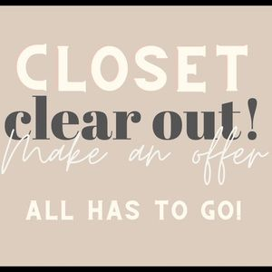 Closet clear out - try your offer!!!